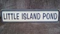 LITTLE ISLAND POND sign