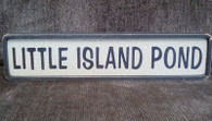 LITTLE ISLAND POND sign