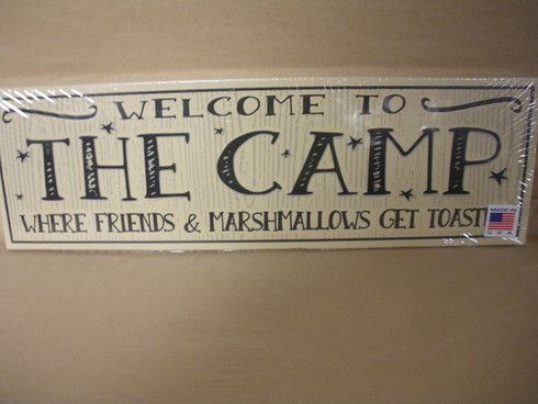 Welcome To The Camp Sign