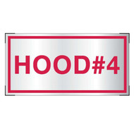 Photograph of the Aluminum Hood #4 sign for cooking system fire control systems.