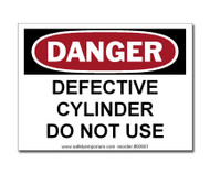 Danger Defective Cylinder Do Not Use Label