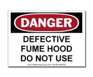 Photograph of the Danger Defective Fume Hood Do Not Use Label.