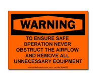 Photograph of the Warning Never Obstruct Airflow Fume Hood Label.