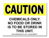 Photograph of the Caution Chemicals Only No Food Or Drink... Label.