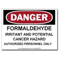 Danger Formaldehyde Irritant And Potential Cancer Hazard, Authorized...Label