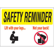 Drawing of yellow and white safety reminder lift with you legs not your back sign.