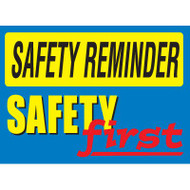 Drawing of blue and yellow safety reminder safety first sign.