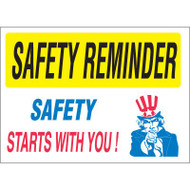 Drawing of white and yellow safety reminder safety starts with you sign.