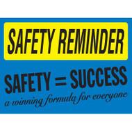 Safety Reminder Sign - Safety = Success