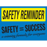 Drawing of blue and yellow safety reminder safety equals success sign.