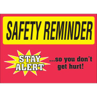 Drawing of red and yellow safety reminder stay alert so you don't get hurt sign.