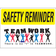Drawing of yellow and white safety reminder teamwork there is not i in teamwork sign.
