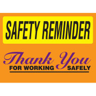 Drawing of orange and yellow safety reminder thank you for working safely sign.