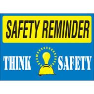 Safety Reminder Sign - Think Safety
