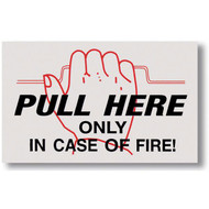 """Picture of a Pull Here In Case of Fire sign for extinguisher cabinets, 4""""w x 2.5""""h vinyl."""