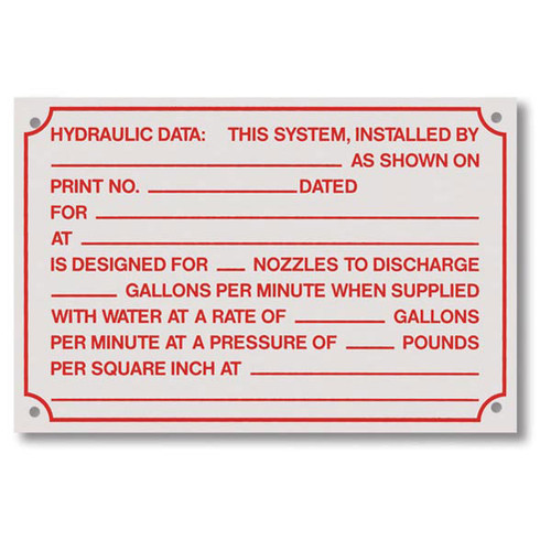 """This white sign and has red lettering. It has a """"Hydraulic Data"""" header and spaces to fill out detailed information about the sprinkler system."""