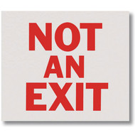 Picture of the Sign, Not An Exit, Self-Adhesive Vinyl, White Background.