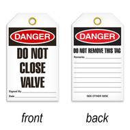 A photograph of a 07088 tag, reading danger do not close valve on front, and do not remove this tag on back, with 25 per package.