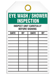 "This safety tag reads ""Eye Wash/Shower Inspection"" in bold white text on a green background at the top. Beneath this are the instructions stating to ""Inspect Unit Carefully Before Signing"" in plain black text. Four columns are headed by the words ""Date, By, Date, By"" respectively."