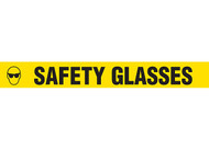 """Picture of Printed Warning Tape reading """"Safety Glasses"""" in black lettering on yellow background."""