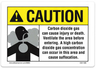 CO2 System Signs, CAUTION  Carbon dioxide gas can cause injury or death. Ventilate the area before entering...