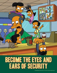 A photograph of a 08832 The Simpsons safety poster reading become the eyes and ears of security.