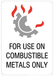 A photograph of a 09449 for use on combustible metals only sign with graphic.