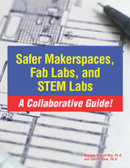 A photograph of a 05009 safer makerspaces, fab labs, and stem labs: a collaborative guide, front side.