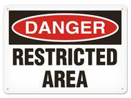 A photograph of a 01640 danger, restricted area OSHA sign.