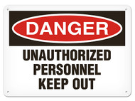 DANGER, Unauthorized Personnel Keep Out OSHA Signs