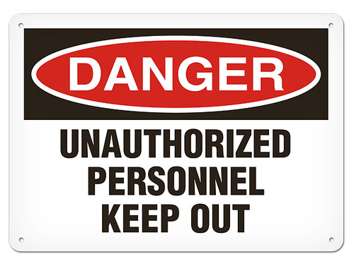 A photograph of a 01641 danger, unauthorized personnel keep out OSHA sign.