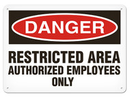 A photograph of a 01630 danger, restricted area authorized employees only OSHA sign.