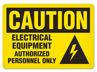 A photograph of a 01621 caution, electrical equipment authorized personnel only OSHA sign with high voltage icon.