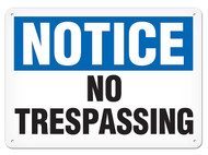 A photograph of a 01653 notice no trespassing OSHA sign.