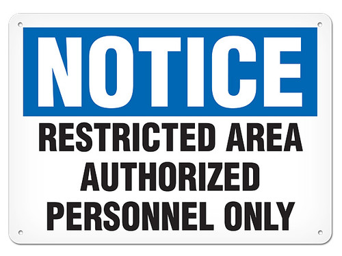 A photograph of a 01658 notice restricted area authorized personnel only OSHA sign.
