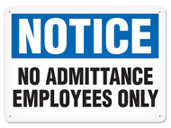 A photograph of a 01648 notice no admittance employees only OSHA sign.