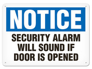 A photograph of a 01659 notice security alarm will sound if door is opened OSHA sign.