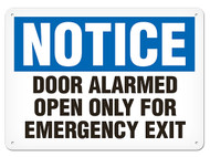 A photograph of a 01657 notice door alarmed open only for emergency exit OSHA sign.