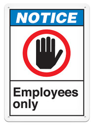 NOTICE, Employees Only ANSI Signs w/ Hand Graphic