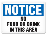 NOTICE No Food Or Drink In This Area OSHA Signs