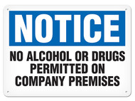 A photograph of a 01727 notice no alcohol or drugs permitted on company premises OSHA sign.
