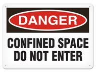 DANGER, Confined Space Do Not Enter OSHA Signs