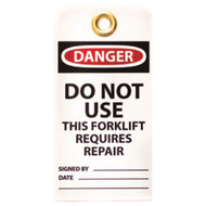 DANGER Do Not Use This Forklift Requires Repairs Tags, 10/pkg