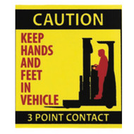 A photograph of a yellow and black 12208 forklift label, reading caution keep hands and feet in vehicle, 3 point contact, wit 10 per package.