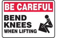 Be Careful, Bend Knees When Lifting Signs w/ Technique Icon