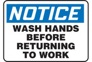 A photograph of a blue and white 03454 notice wash hands before returning to work OSHA sign.