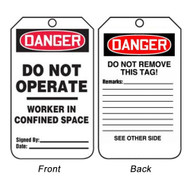 A photograph of front and back of a 08507 danger, do not operate, worker in confined space tags.