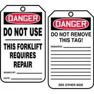 A photograph of front and back of a 12285 danger do not use, this forklift requires repair tag.