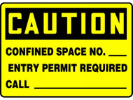 A photograph of a yellow and black 01701 caution entry permit required OSHA sign with confined space number and phone fill-in blanks.