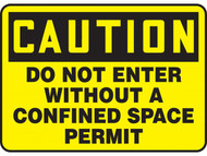 CAUTION Do Not Enter Without A Confined Space Permit OSHA Signs